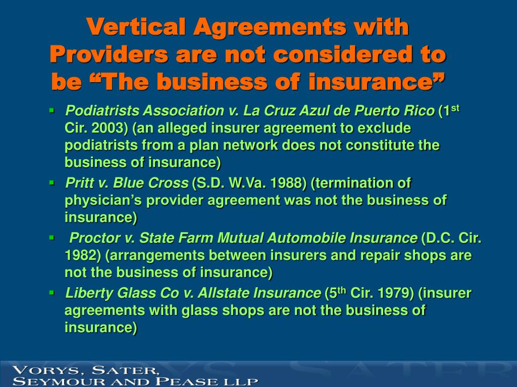 "Vertical Agreements with Providers are not considered to be ""The business of insurance"""