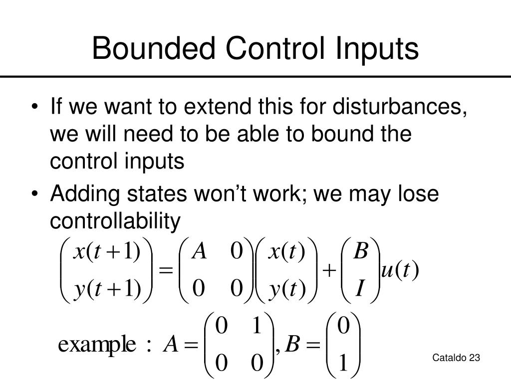 Bounded Control Inputs