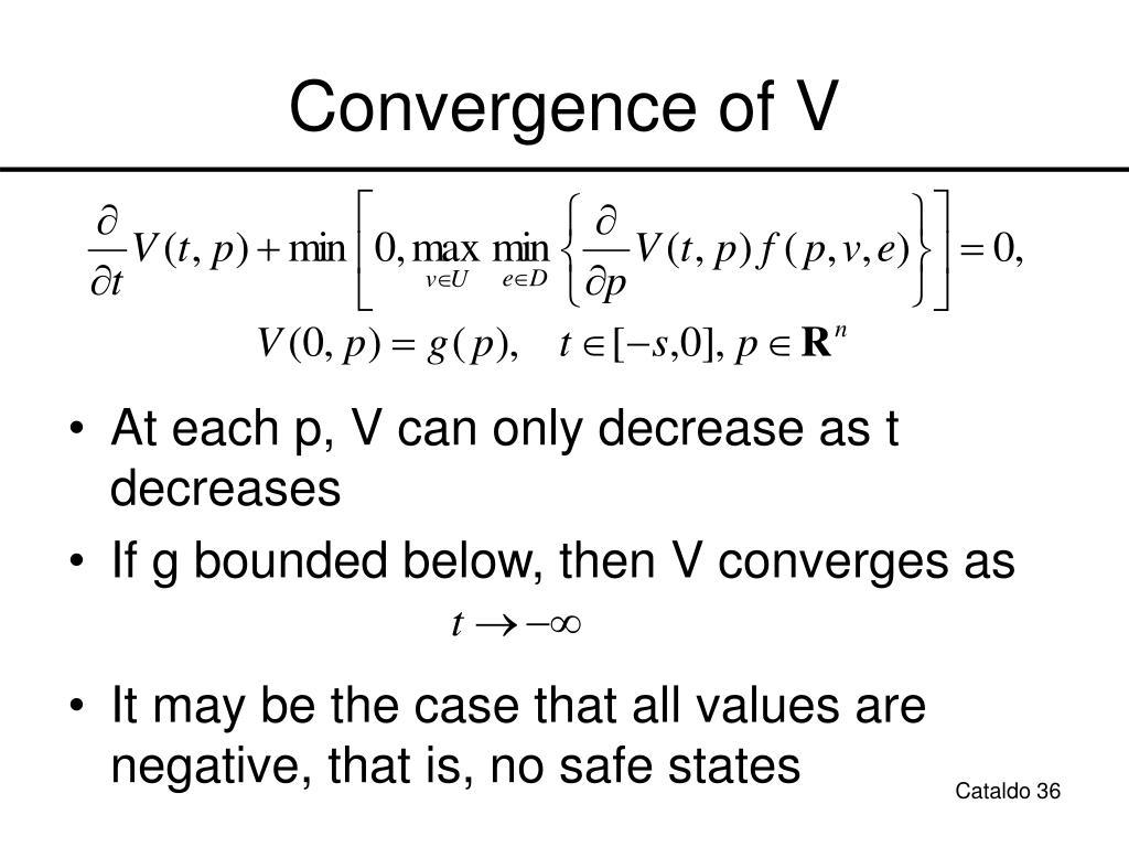 Convergence of V