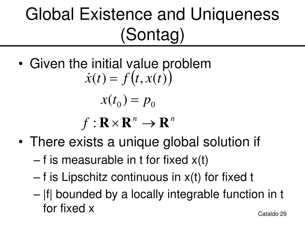 Global Existence and Uniqueness