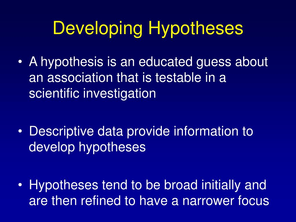 Developing Hypotheses