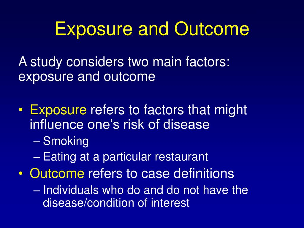 Exposure and Outcome