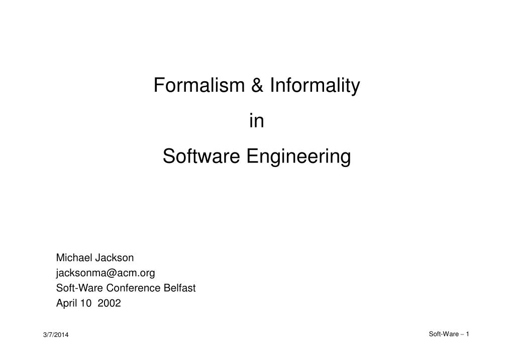 formalism informality in software engineering l.