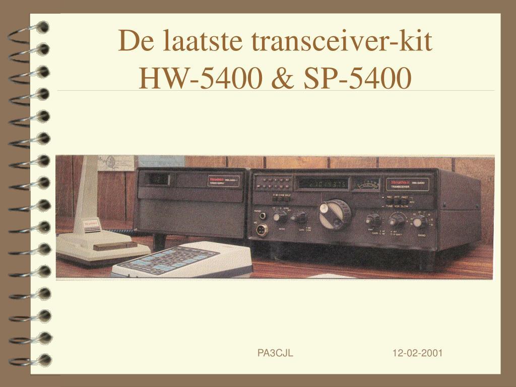 De laatste transceiver-kit
