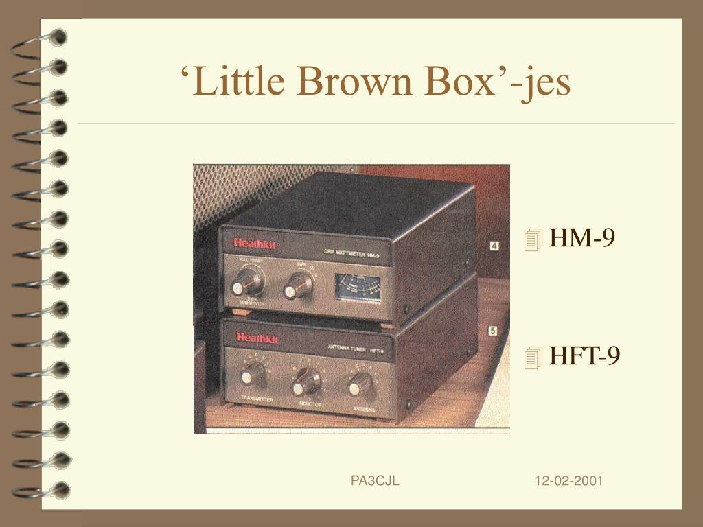 'Little Brown Box'-jes