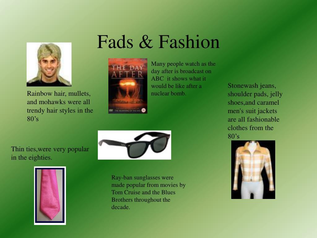 Fads & Fashion