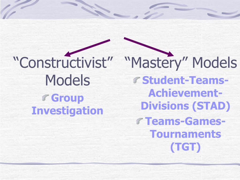 """""""Constructivist""""Models"""