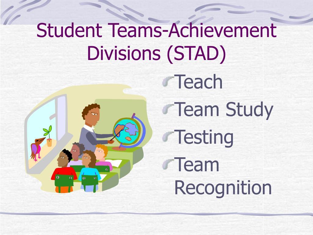 Student Teams-Achievement Divisions (STAD)