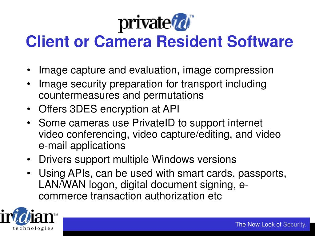 Client or Camera Resident Software