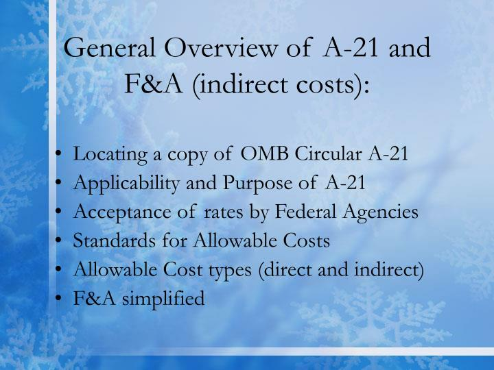 General overview of a 21 and f a indirect costs