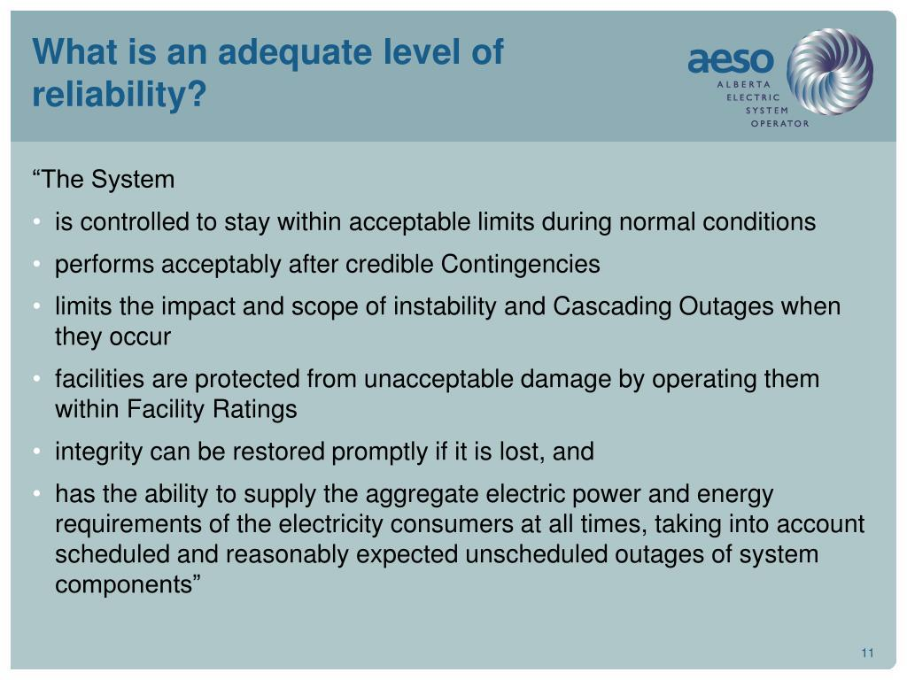What is an adequate level of reliability?