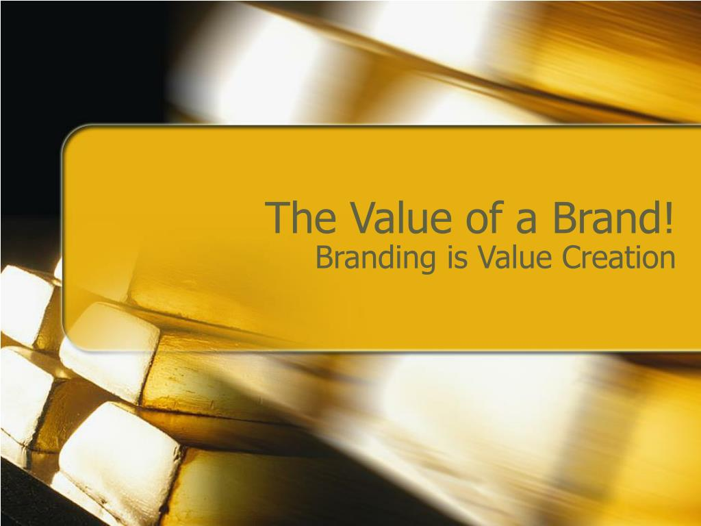 the value of a brand l.