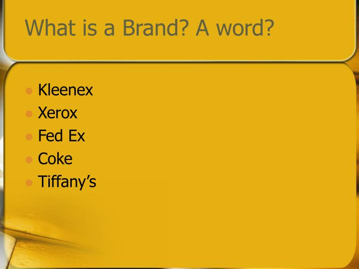 What is a brand a word
