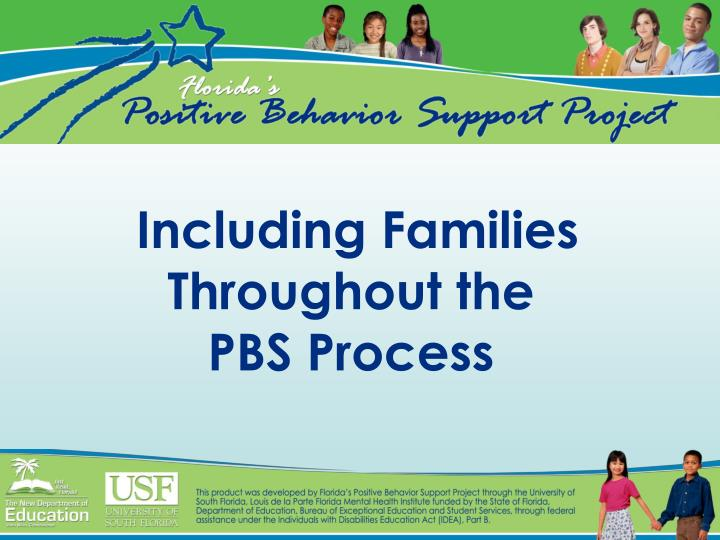 including families throughout the pbs process n.