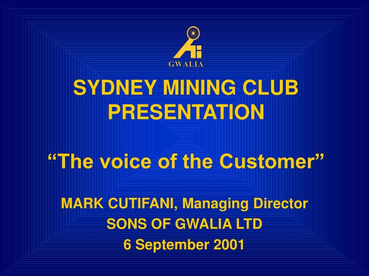Sydney mining club presentation the voice of the customer