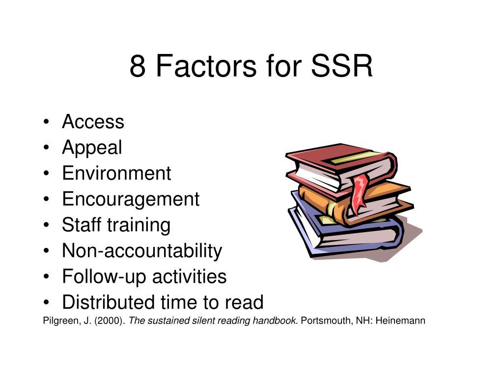 8 Factors for SSR