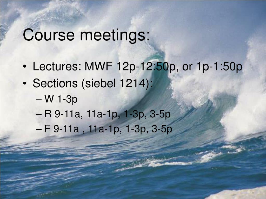 Course meetings:
