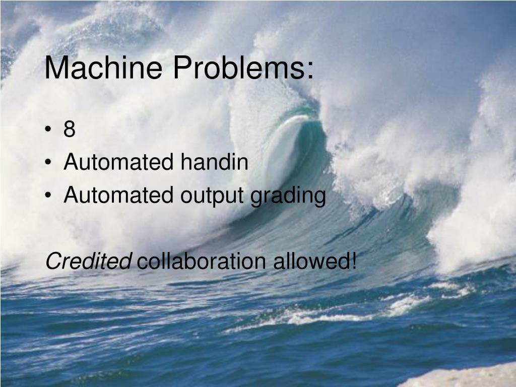 Machine Problems: