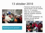 13 oktober 2010