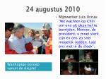 24 augustus 2010