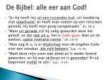 de bijbel alle eer aan god