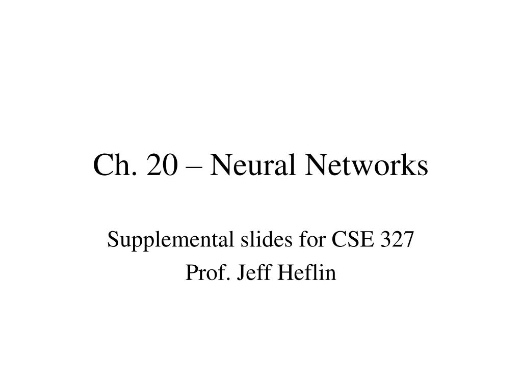 Ch. 20 – Neural Networks