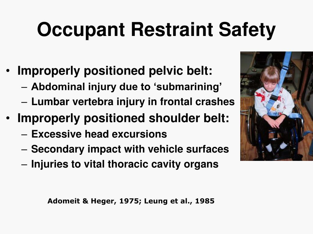 Occupant Restraint Safety