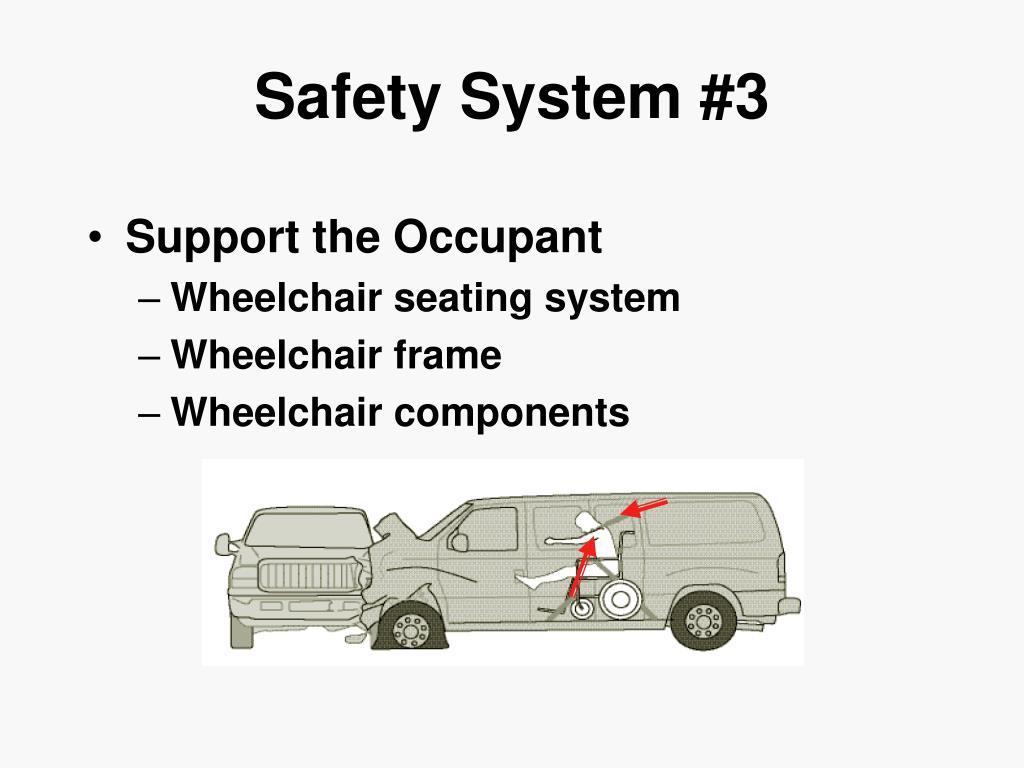 Safety System #3
