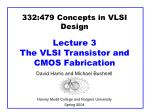 332 479 concepts in vlsi design lecture 3 the vlsi transistor and cmos fabrication