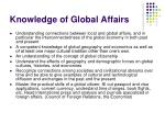 knowledge of global affairs