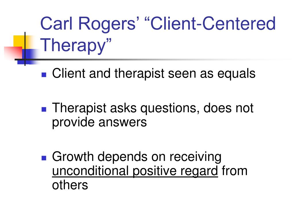 """Carl Rogers' """"Client-Centered Therapy"""""""