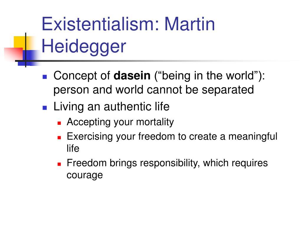 Existentialism: Martin Heidegger
