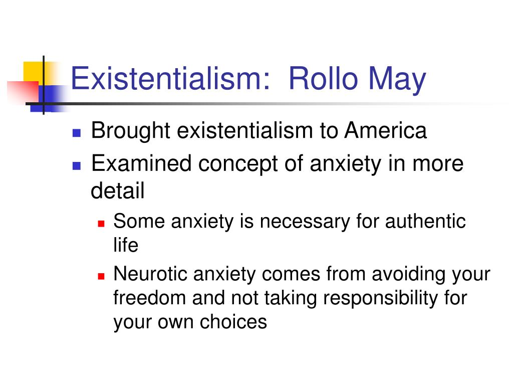 Existentialism:  Rollo May