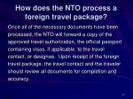 how does the nto process a foreign travel package