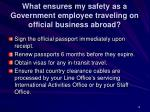 what ensures my safety as a government employee traveling on official business abroad