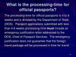 what is the processing time for official passports