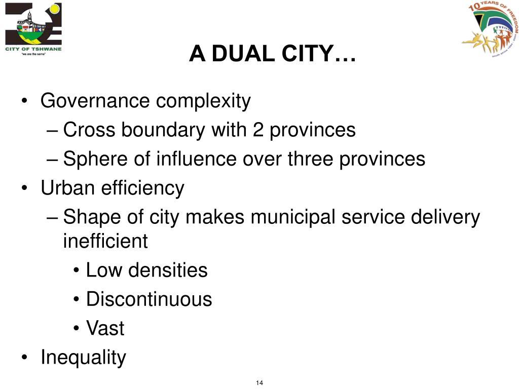 A DUAL CITY…
