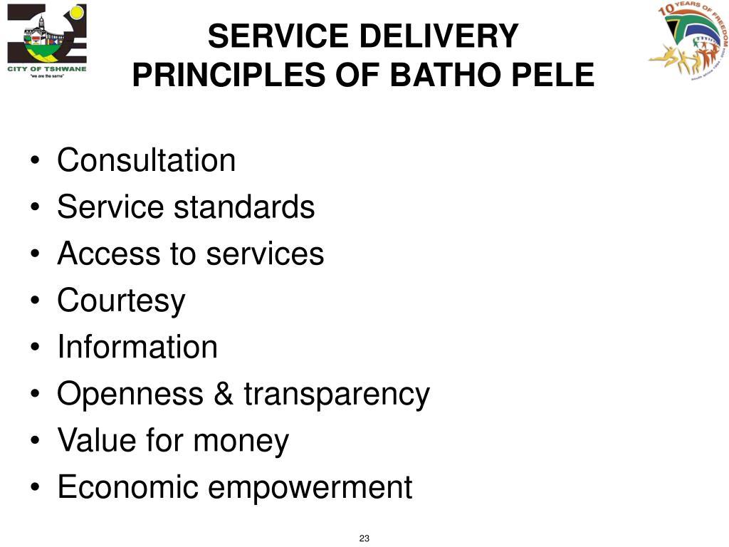 SERVICE DELIVERY PRINCIPLES OF BATHO PELE