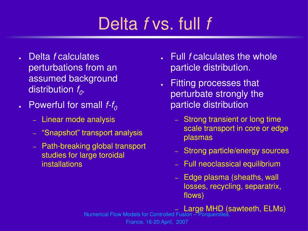 Numerical Flow Models for Controlled Fusion – Porquerolles, France, 16-20 April,  2007