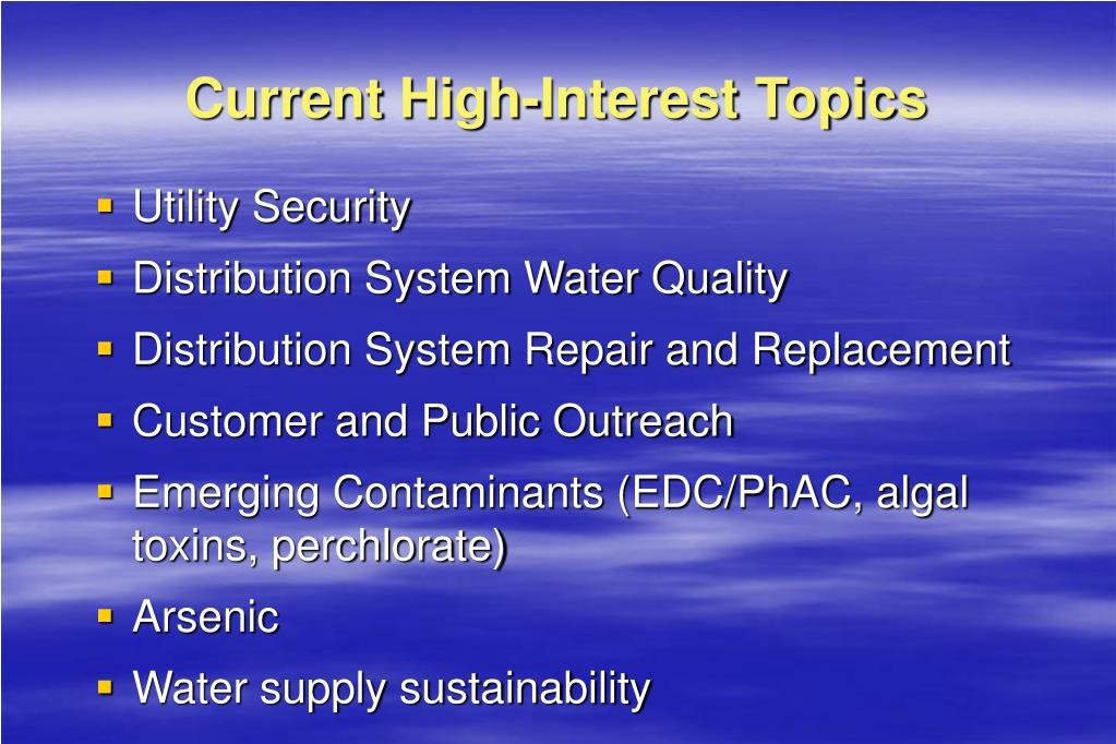 Current High-Interest Topics