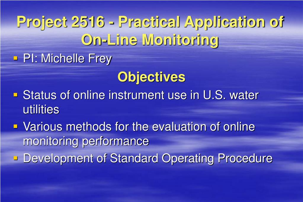 Project 2516 - Practical Application of On-Line Monitoring