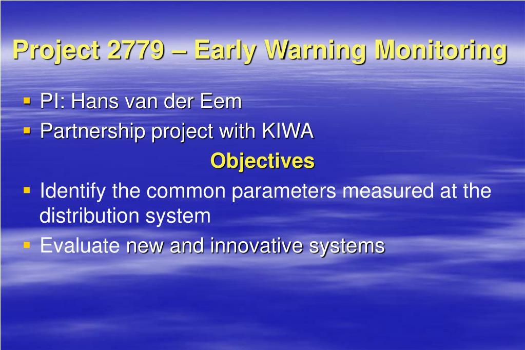 Project 2779 – Early Warning Monitoring