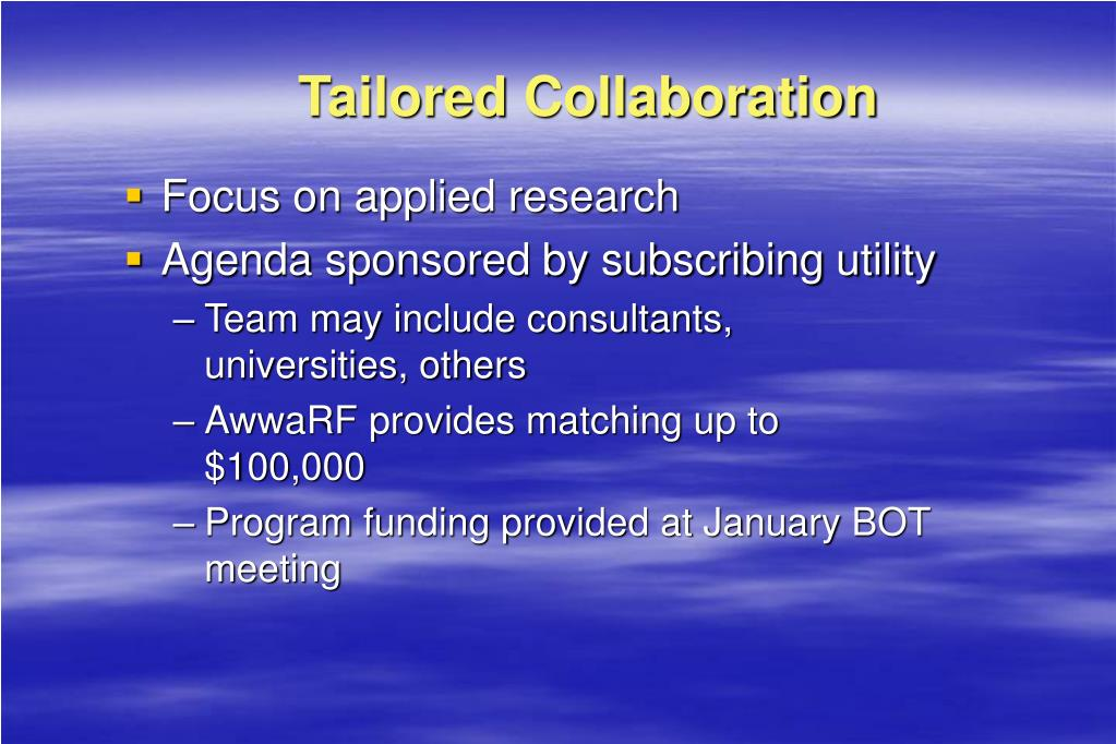 Tailored Collaboration