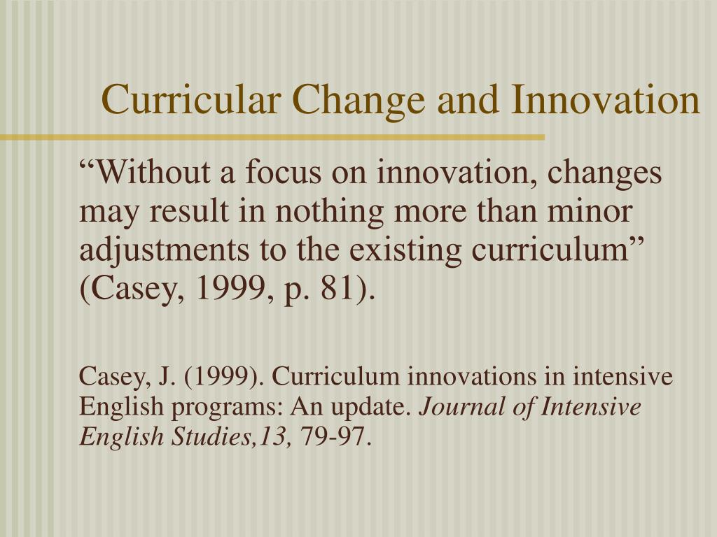 Curricular Change and Innovation