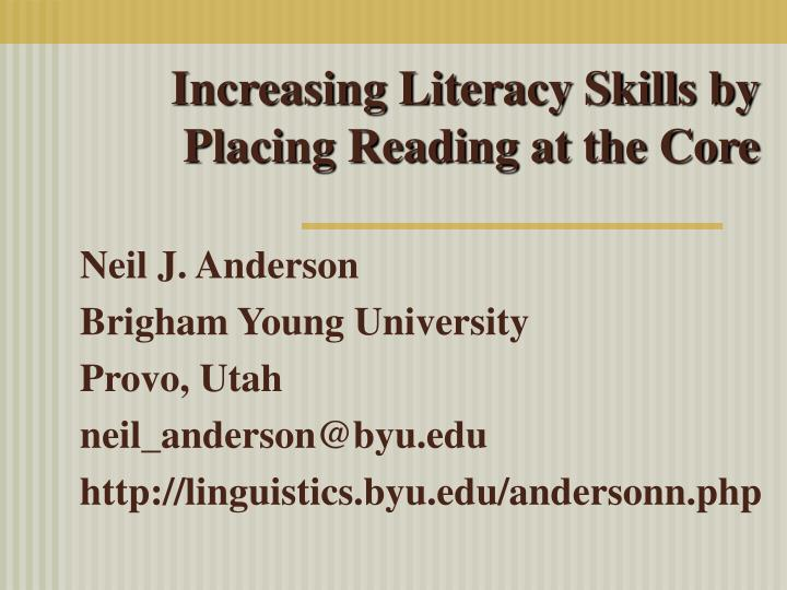 Increasing literacy skills by placing reading at the core