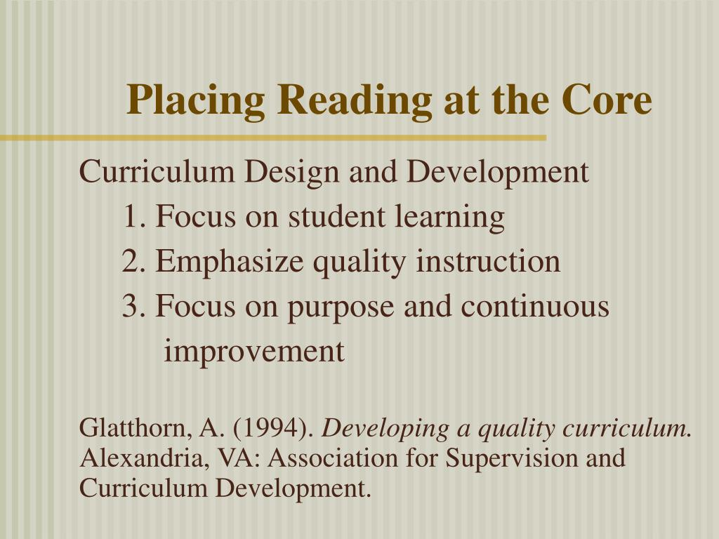 Placing Reading at the Core