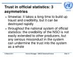 trust in official statistics 3 asymmetries
