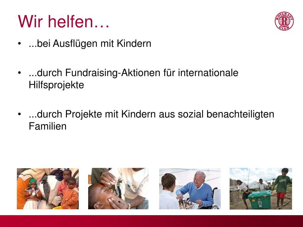 Wir helfen…