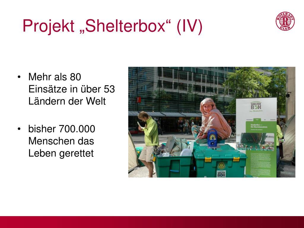 "Projekt ""Shelterbox"" (IV)"