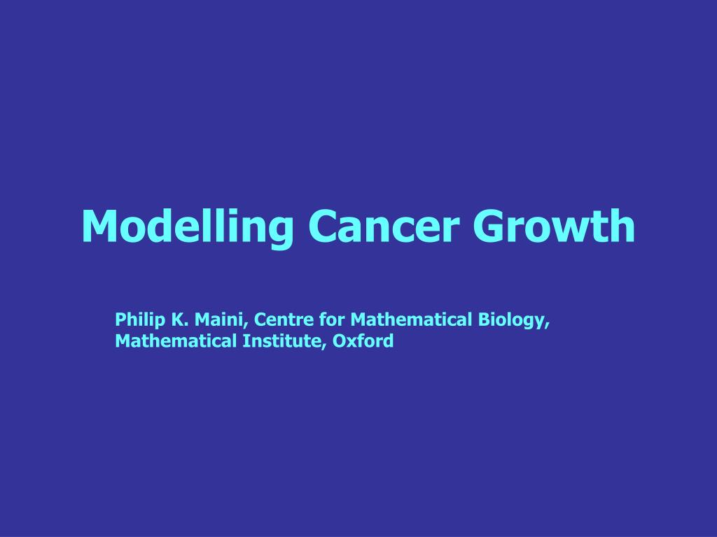 modelling cancer growth l.